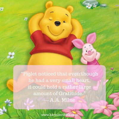 """Piglet noticed that even though he had a Very Small Heart,  it could hold a rather large amount of Gratitude.""  ― A.A. Milne, Winnie-the-Pooh // 5 Motivational Quotes about Gratitude // Monday Motivation"