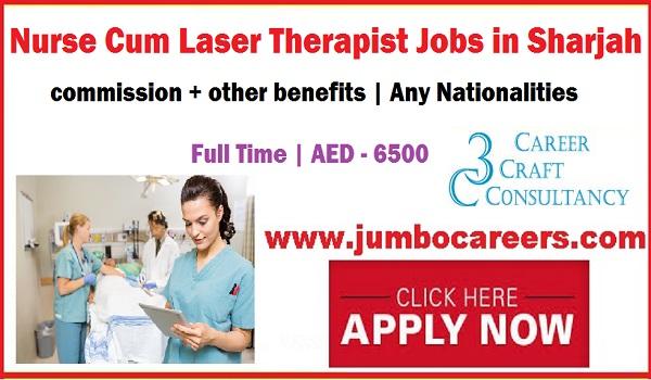 Sharjah jobs latest , Nurse jobs UAE, Laser therapist jobs in Dubai,