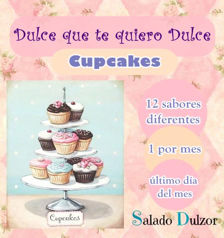 DULCE, TE QUIERO DULCE: CUPCAKES