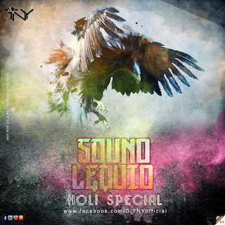 Sound Lequid (February 2017) - Dj TNY (Holi Special)