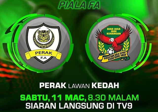 Live Streaming Perak vs Kedah 11.3.2017 Piala FA