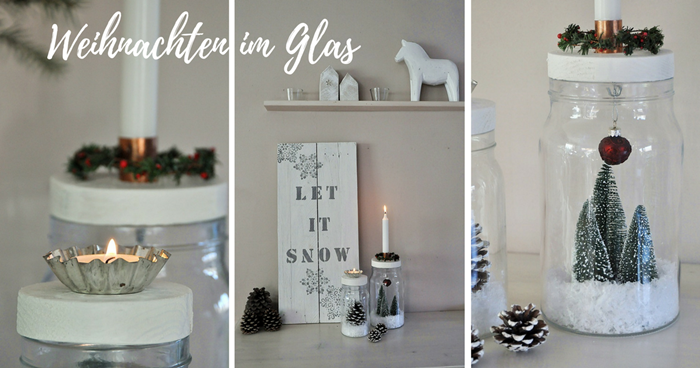 smillas wohngef hl diy weihnachten im glas. Black Bedroom Furniture Sets. Home Design Ideas