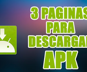 3 excelentes paginas para descargar APK || mis paginas favoritas
