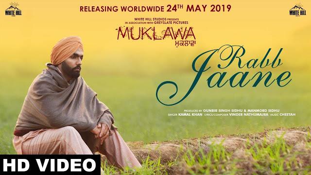 Rabb Jaane  Song Lyrics by Kamal Khan - Punjabi Song 2019