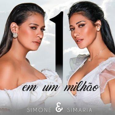 """DOWNLOAD MP3 : Dupla Simone & Simaria disponibilizaram o seu single intitulado """"1 em um milhão""""  // Ouve"""