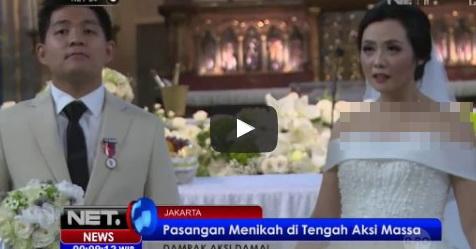 VIDEO: Pasangan Non Muslim Ini Menikah Di Gereja Katedral Tepat Saat Aksi Bela Islam Dimulai, Ini Yang Terjadi
