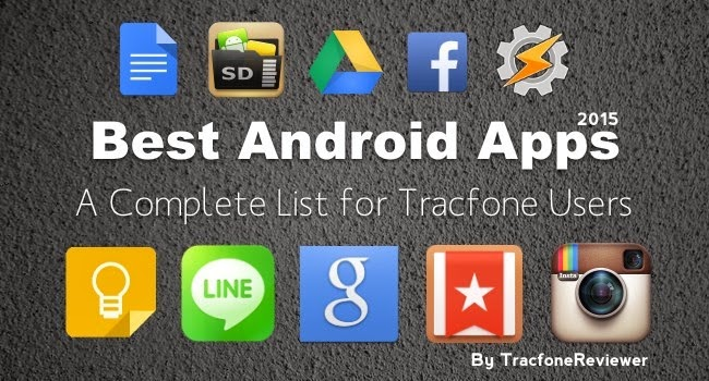 Best Apps for Tracfone Android Users (2017)
