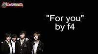For you by F4 (Karaoke, Mp3, Minus One and Lyrics) Free Download