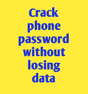 how to crack phone password without losing data