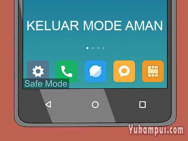 cara keluar atau menghilangkan safe mode hp android