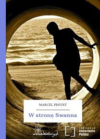W stronę Swanna, Marcel Proust