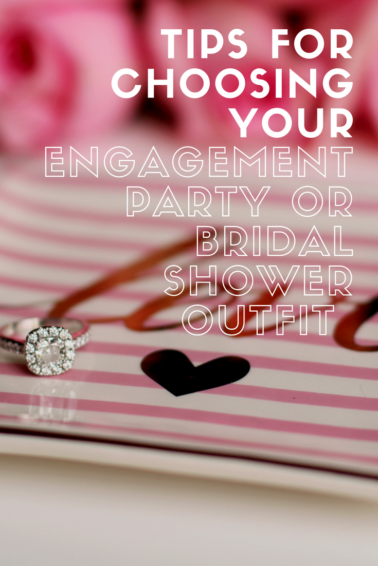 Tips for Choosing Your Engagement Party or Bridal Shower Outfit