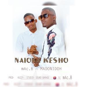 Download Audio   MacB ft Madonidoh - Naiona Kesho