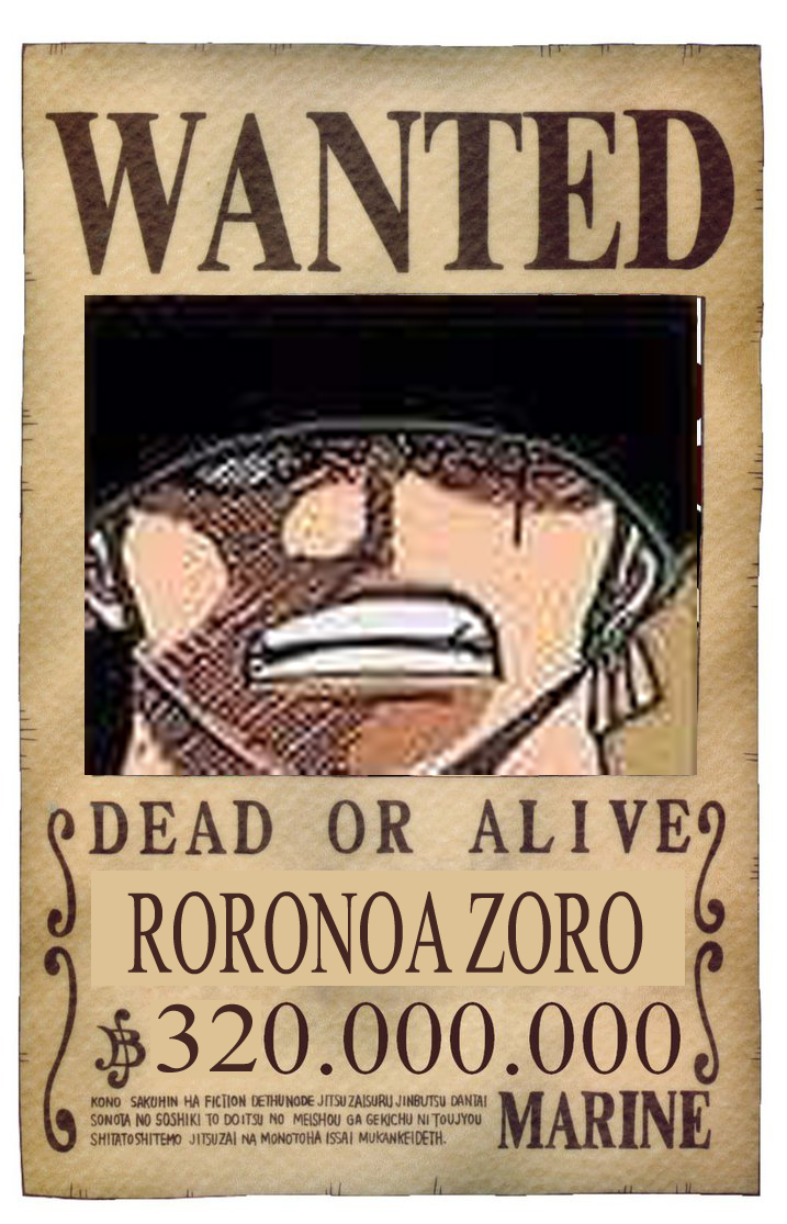 WANTED DEAD OR ALIVE RORONOA ZORO