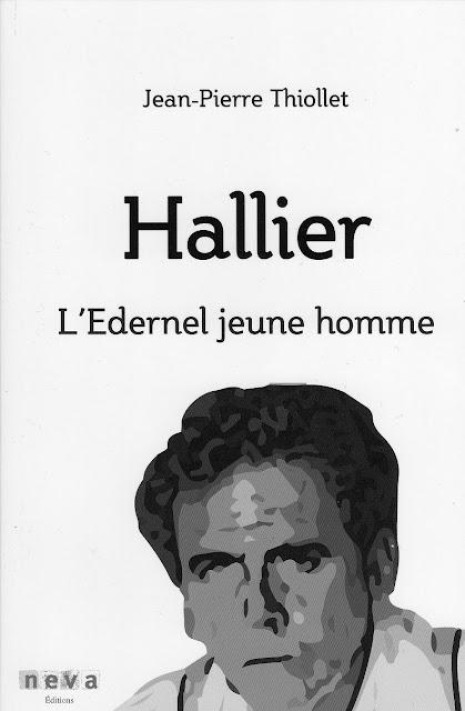 hallier l'edernel jeune homme, l'idiot international, biographie jean-edern hallier, jean-pierre thiollet, causeur, zemmour, causeur zemmour, mitterrand hallier, neva editions