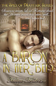 A BARON IN HER BED ~ THE SPIES OF MAYFAIR SERIES BOOK ONE