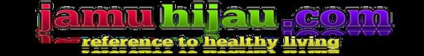 Kumpulan Aneka Informasi Cara Sehat Alami, Natural & Sumber Referensi Kesehatan Serta Membahas Ulasan Tips - tips Gaya Hidup Sehat Terkini., Kumpulan Aneka Informasi Cara Sehat Alami, Natural & Sumber Referensi Kesehatan Serta Membahas Ulasan Tips - tips Gaya Hidup Sehat Terkini.