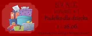 https://boxblogchallenge.blogspot.ie/2016/06/wyzwanie-9-pudeko-dla-dziecka.html