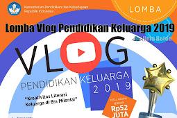 Lomba Vlog Pendidikan Keluarga 2019 Kemendikbud