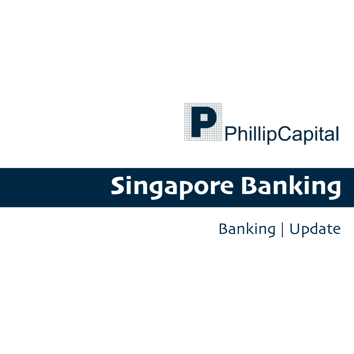 Singapore Banking Monthly - Phillip Securities 2018-02-12: SIBOR Surrendered December Gains In January