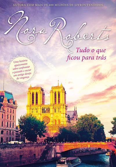 capa-do-livro-Tudo-o-que-ficou-para-trás-Nora-Roberts