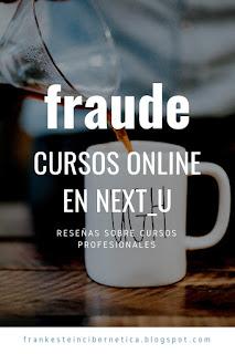 Fraude en Next_u - cursos online