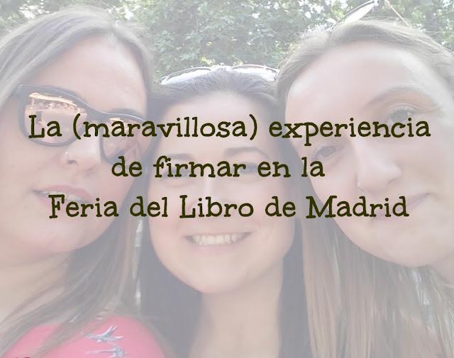 La (maravillosa) experiencia de firmar en la Feria del Libro de Madrid