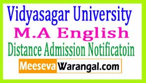 Vidyasagar University M.A English Part II Sess 2016-2017 Distance Admission Notificatoin