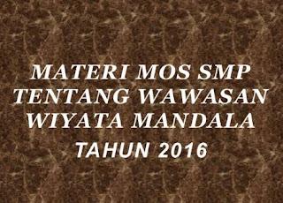 Materi MOS SMP Wawasan Wiyata Mandala