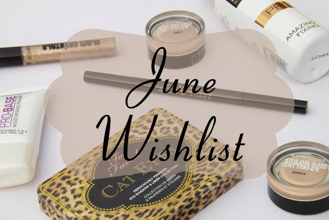 June Wishlist 2017