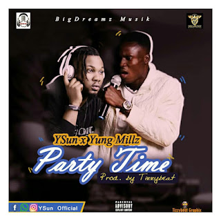 Ysun Feat. Yung Millz - Party Time