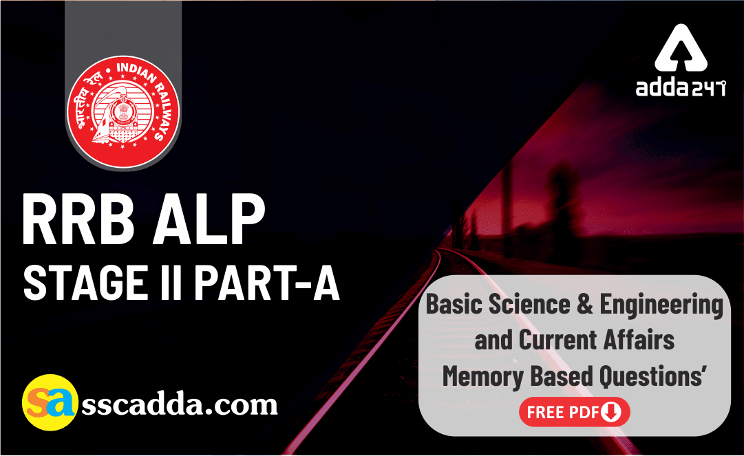 Questions asked in RRB ALP Stage 2 2019 Part A Exam : Basic Science