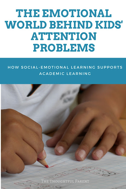 The Emotional World Behind Kids' Attention Problems: How Social-Emotional Learning Supports Academics