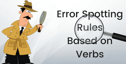Error Spotting Rules Based on Verbs