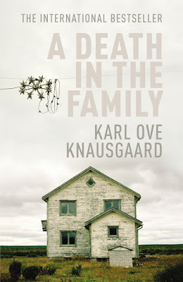 A Death in the Family (My Struggle 1) by Karl Ove Knausgaard