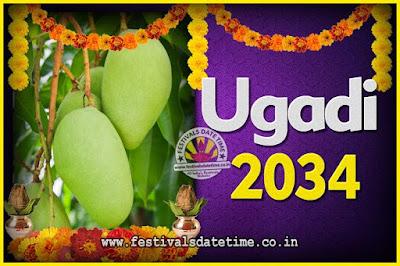 2034 Ugadi New Year Date and Time, 2034 Ugadi Calendar