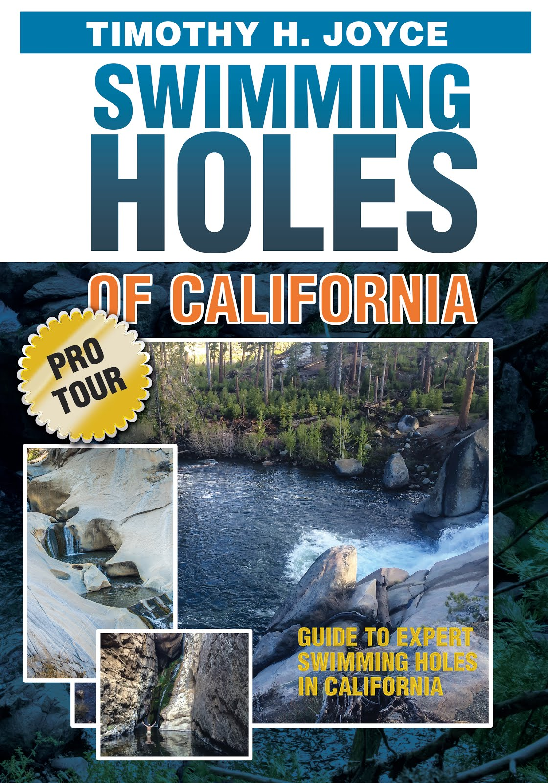 Swimming Holes of CA (Pro Tour, 2018)
