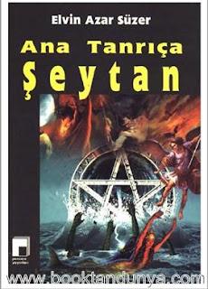 Elvin Azar Süzer - Ana Tanrıça Şeytan
