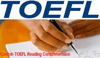 Contoh Soal Tes TOEFL Reading Comprehension tahun 2018 dan Jawaban Pembahasan