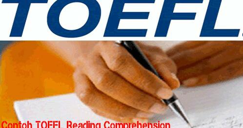 Contoh Soal Tes Toefl Reading Comprehension Dan Jawaban Pembahasan Kumpulan Soal Toefl