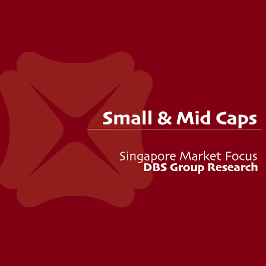 Singapore Small Mid Cap Stocks - DBS Research 2018-03-08: Upside Participation, Downside Protection ~ Firm eye on earnings growth