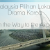 Malaysia Pilihan Lokasi Drama Korea - On the Way to the Airport