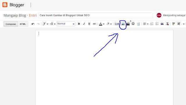 Cara Insert Gambar di Blogspot Untuk SEO