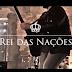 Clipe // Rei das Nações - Iury Zac