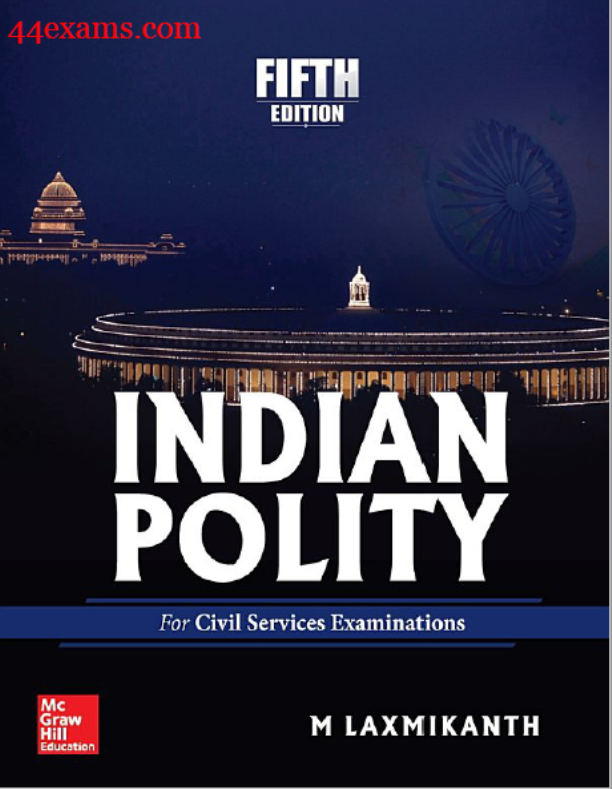 Indian Polity Fifth Edition by M Laxmikanth : For UPSC Exam PDF Book