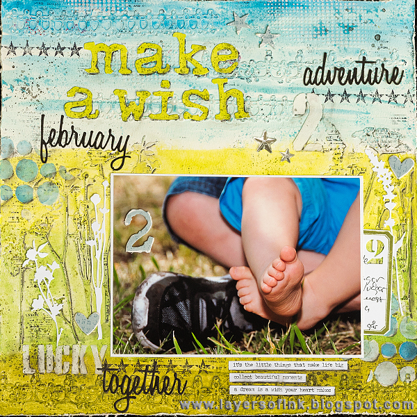 Layers of ink - Make a wish Layout by Anna-Karin