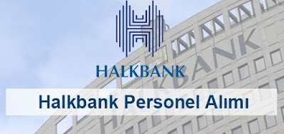 halkbank-is-ilanlari