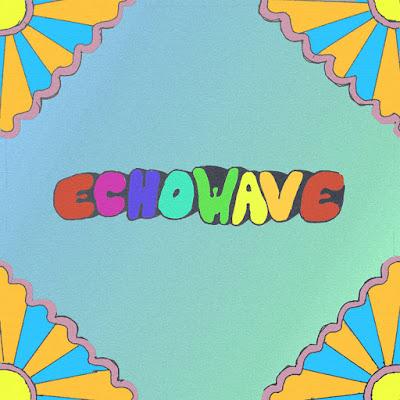 ECHOWAVE - ECHOWAVE EP