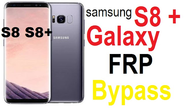 How to Byapss FRP, Google reset and Hard reset on Samsung Galaxy S8