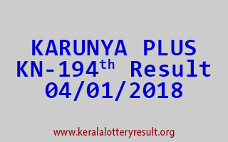 KARUNYA PLUS Lottery KN 194 Results 4-1-2018